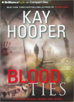 Blood Ties (Bishop/Special Crimes Unit Series #12)