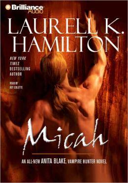 Micah (Anita Blake Vampire Hunter Series #13)