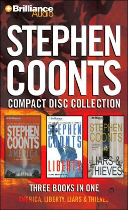 Stephen Coonts CD Collection: America, Liberty, Liars & Thieves