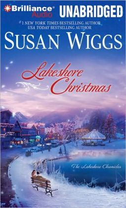 Lakeshore Christmas (Lakeshore Chronicles Series #6)