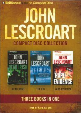 John Lescroart CD Collection 3: Dead Irish, The Vig, and Hard Evidence