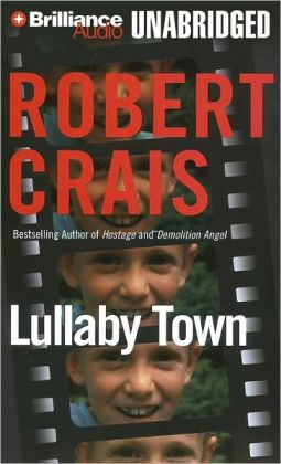 Lullaby Town (Elvis Cole and Joe Pike Series #3)