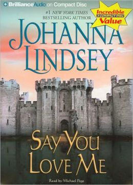 Say You Love Me (Malory Family Series)