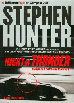 Night of Thunder (Bob Lee Swagger Series #5)