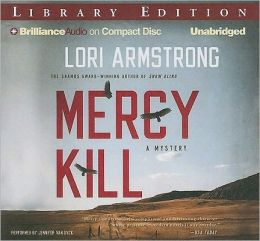 Mercy Kill (Mercy Gunderson Series #2)