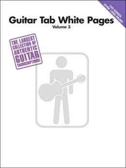 Guitar Tab White Pages, Volume 3