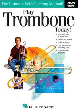 Play Trombone Today!: The Ultimate Self-Teaching Method
