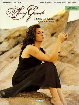 Amy Grant - Rock of Ages... Hymns and Faith
