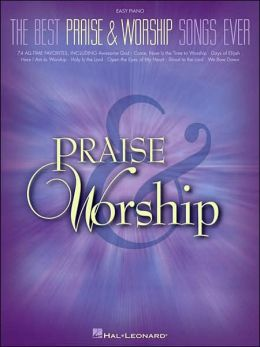 The Best Praise and Worship Songs Ever