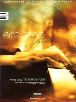 Breathe: Expressions of Praise for Solo Piano