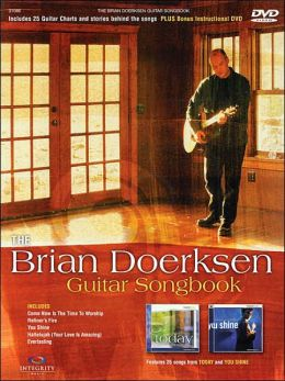 The Brian Doerksen Guitar Songbook