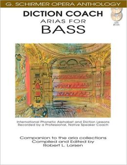 Diction Coach - G. Schirmer Opera Anthology - Arias for Bass