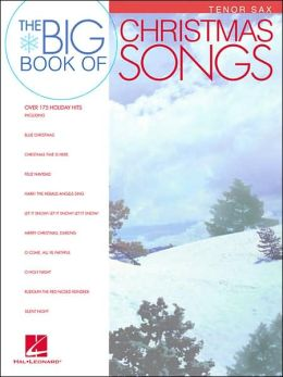 Big Book of Christmas Songs - Tenor Sax