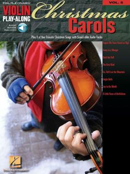 Christmas Carols - Violin Play-Along, Volume 5