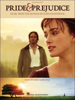 Pride and Prejudice: Music from the Motion Picture Soundtrack (Easy Piano Solo)