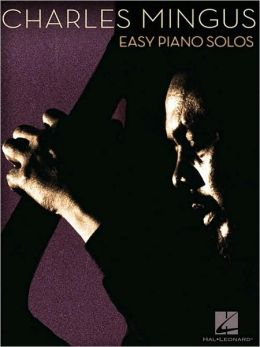 Charles Mingus: Easy Piano Solos