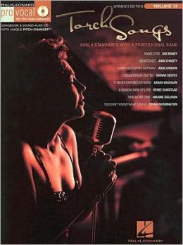 Torch Songs: Pro Vocal Women's Edition Volume 29