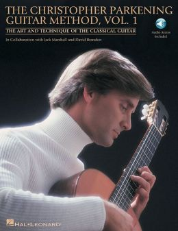 The Christopher Parkening Guitar Method - Volume 1: The Art and Technique of the Classical Guitar Book/CD Pack