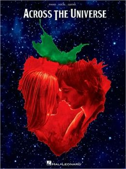 Across the Universe - Music from the Motion Picture - Piano/Vocal/Guitar