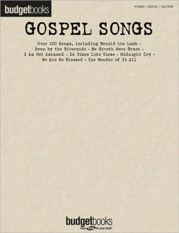 Gospel Songs: Budget Books