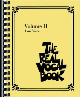 Real Vocal Book - Volume II: Low Voice