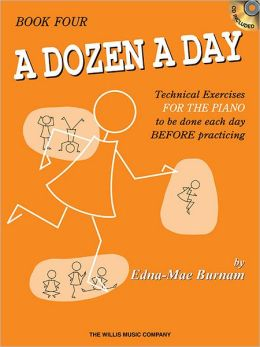 A Dozen a Day, Book 4: Technical Exercises for the PIANO to Be Done Each Day BEFORE Practising