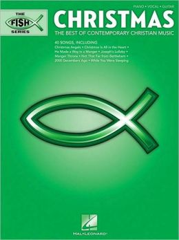 The Best of Contemporary Christian Music - Christmas (The Fish Series)