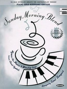 Sunday Morning Blend: Piano Solo Keepsake Edition