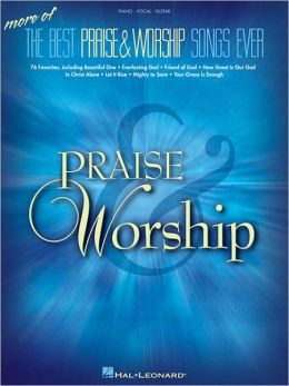 More of the Best Praise and Worship Songs Ever - Piano/Vocal/Guitar