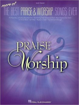 More of the Best Praise and Worship Songs Ever