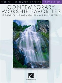 Contemporary Worship Favorites: The Phillip Keveren Series