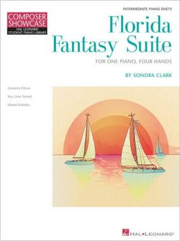 Florida Fantasy Suite: Hal Leonard Student Piano Library Intermediate Composer Showcase