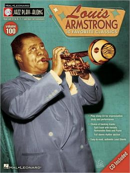 Louis Armstrong: Jazz Play-Along Volume 100