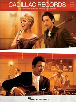Cadillac Records - Music from the Motion Picture Soundtrack - Piano/Vocal/Guitar