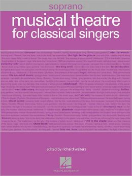 Musical Theatre for Classical Singers: Soprano