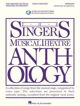 The Singer's Musical Theatre Anthology - Teen's Edition: Soprano Book/2-CDs Pack