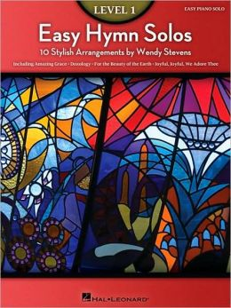 Easy Hymn Solos - Level 1: 10 Stylish Arrangements