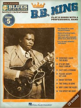 B. B. King: Blues Play-along Volume 5