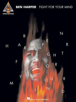 Ben Harper - Fight for Your Mind