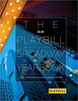 The Playbill Broadway Yearbook: June 2009 to May 2010