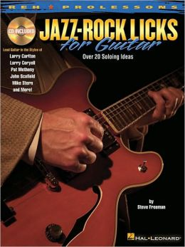 Jazz/Rock Licks for Guitar: Reh Prolicks