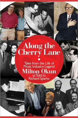 Along the Cherry Lane: My Life in Music