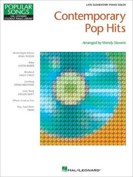 Contemporary Pop Hits: Hal Leonard Student Piano Library Popular Songs Series Late Elementary