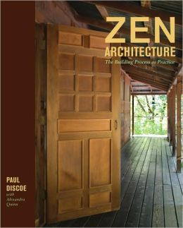 Zen Architecture: The Building Process as Practice