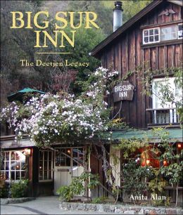 Big Sur Inn: The Deetjen Legacy