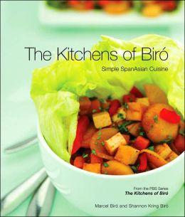 The Kitchens of Biro: Simple SpanAsian Cuisine
