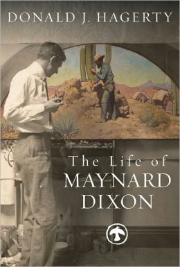 The Life of Maynard Dixon