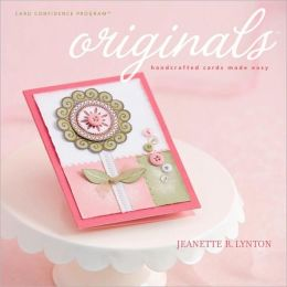 Originals: Handcrafted Cards Made Easy
