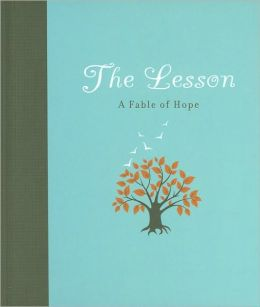 The Lesson: A Fable of Hope