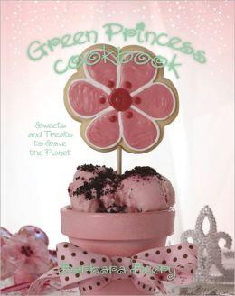 Green Princess Cookbook